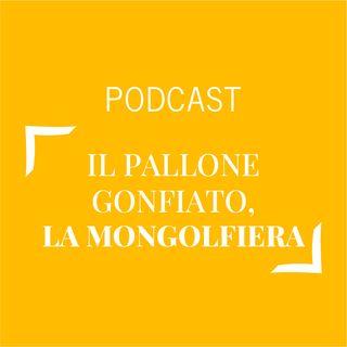#304 - Il pallone gonfiato, la mongolfiera | Buongiorno Felicità!