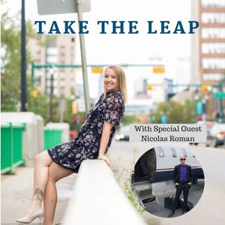 Episode #10 - Nicolas Roman Takes The Leap