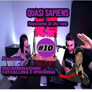 Attualità: discriminazioni, catcalling e ipocrisie #10 QS Podcast