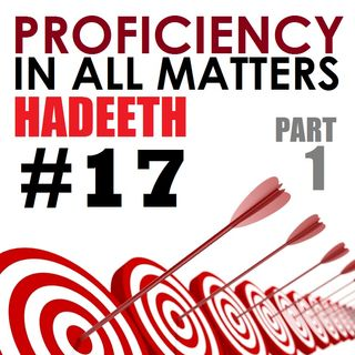 40H#17: Proficiency in All Matters (Part 1 of 2)