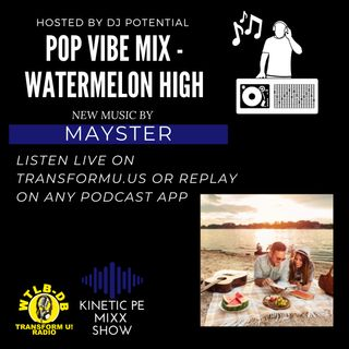 That Vibe MIX - Watermelon High New Release by Mayster