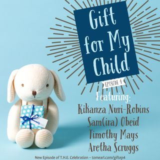 Gifts for My Child Episode 4