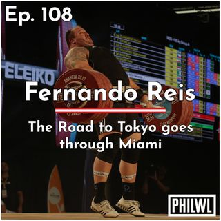 Ep. 108: Fernando Reis | The Road to Tokyo goes through Miami