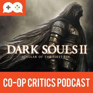 Co-Op Critics 013--Dark Souls 2