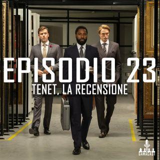 Episodio 23 - Tenet, la recensione