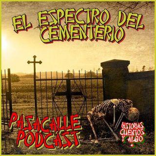 41 - Leyendas Mexicanas - El Espectro del Cementerio