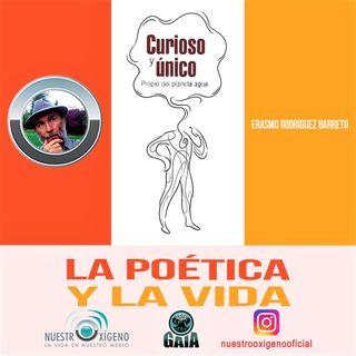 NUESTRO OXÍGENO La poética y la vida - Erasmo Rodríguez Barreto