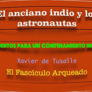 03.- El anciano indio y los astronautas