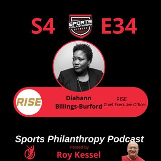 S4:EP34--Diahann Billings-Burford, RISE
