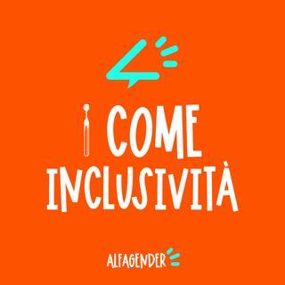I come Inclusività (con Vera Gheno)