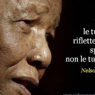 """Ispirazione: è la parola magica per questi giorni. Il nostro """"modello"""" di oggi è Nelson Mandela"""