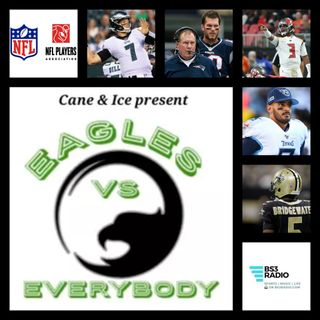 Eagles Vs Everybody Episode 26