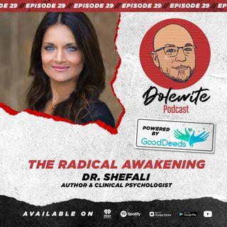 A Radical Awakening with Dr. Shefali