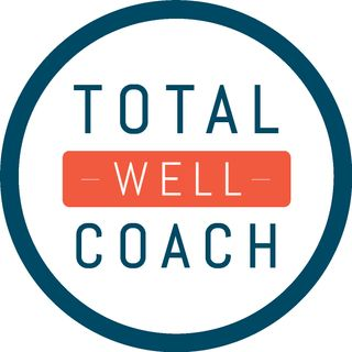 Total Well Coach Podcast #1