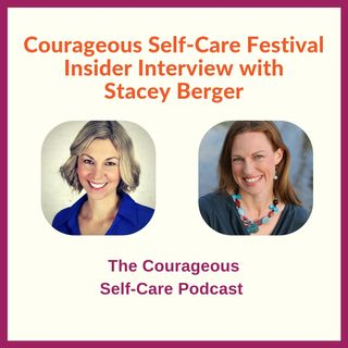 Self-Care Festival Insider Interview with Stacey Berger