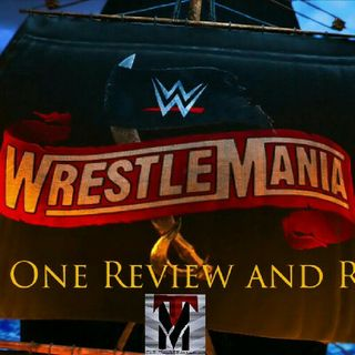 WRESTLEMANIA 36 NIGHT ONE REVIEW AND RESULTS - TM EXTRA