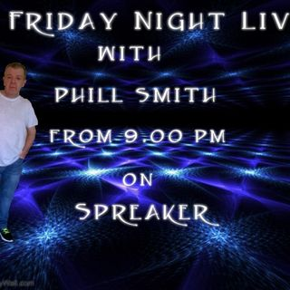 Friday Night Live With Phill