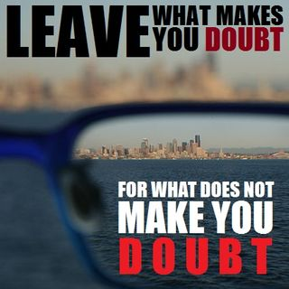 40H#11: Leaving What Makes You Doubt
