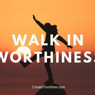 1417 Walk in Worthiness