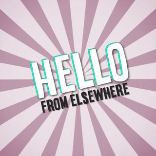 Hello from Elsewhere Media