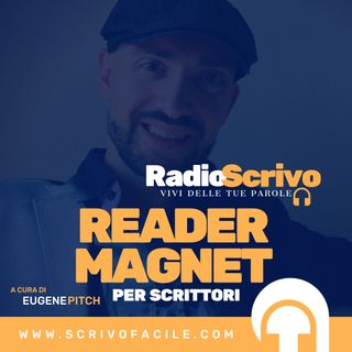 Mail Marketing e Reader Magnet - Parte 2