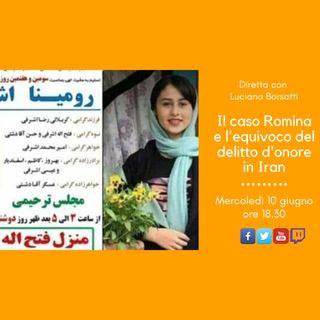 Il caso Romina e l'equivoco del delitto d'onore in Iran