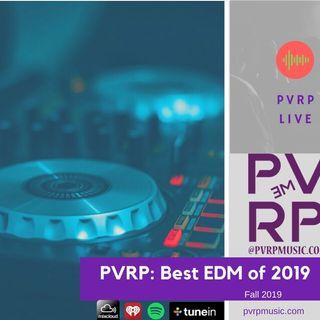 PVRP Music: Best EDM of 2019 (House, Techno, Bass)