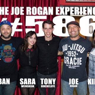#586 - Kill Tony Cast - Tony Hinchcliffe, Sara Weinshenk & Kimberly Congdon