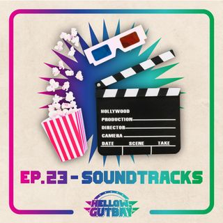 Ep. 23 - Soundtracks