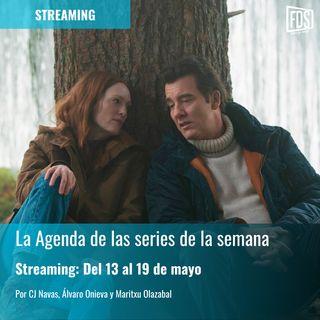 Streaming: Agenda de series del 13 de mayo al 19 de mayo