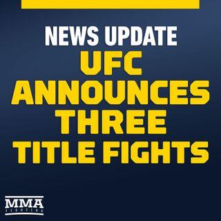 UFC Announces Multiple Title Fights, 'Fight Island' Reaction