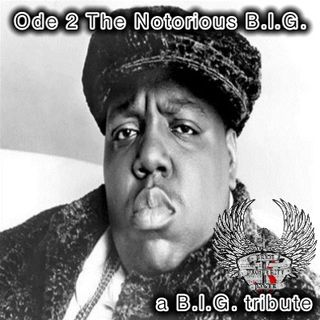 Episode #76: Ode 2 The Notorious B.I.G.
