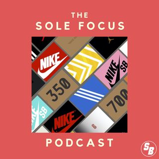 EP 3 - Is Jordan Brand Going In A Good Direction, Jordan 6 DMP, Yeezy 700 Alvah, Nike Fear of God Triple Black, Hare 7s and more!