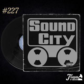 Troca o Disco #227: Sound City e a importância do analógico