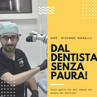 Dal dentista senza paura!