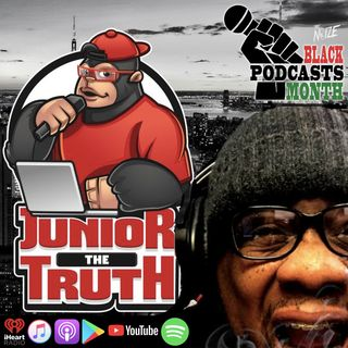 Nothing But The Truth w/ JuniorTheTruth