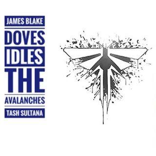 Il Ritorno: novità estive (James Blake, Idles, Doves...) + The Last Of Us Parte 2 - Propaganda - s04e01