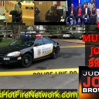 Who Murdered Joshua Brown? With Judge Joe Brown