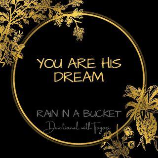 You Are His Dream