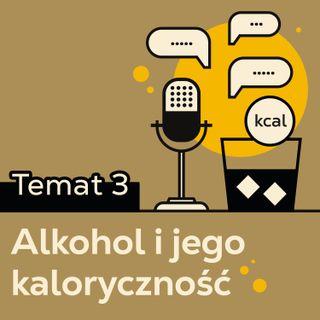 #3 Alkohol i jego kaloryczność