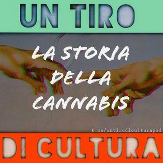 Ep. 3 | La Storia Della Cannabis