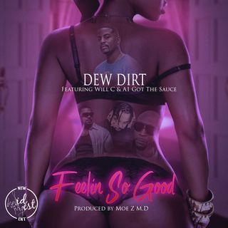 Dew Dirt Returns with new music on Hip-Hop