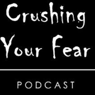 Episode # 34 – Fear 2020: The Way I See It