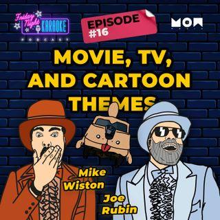 Movie, TV, and Cartoon Theme Songs:: Karaoke style