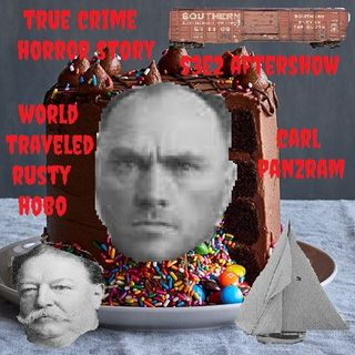 BONUS - Patreon Preview TCHS Aftershow S3E2: Just Born Bad (Carl Panzram)