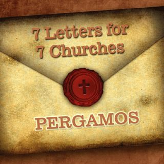 Revelation-Letter To The Church Of Pergamos