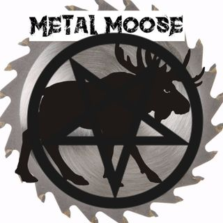 METAL MOOSE 10-1-2018