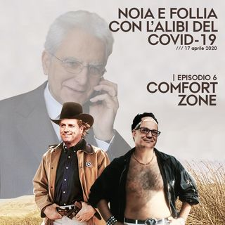Episodio 6 - Comfort zone