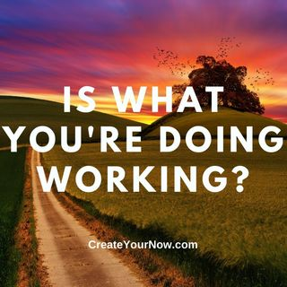 2348 Is What You're Doing Working?