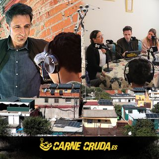 Volvemos a la Cañada: un año sin luz (DOCUMENTALES - CARNE CRUDA #931)